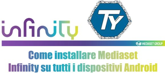 578x274xMediaset Infinity Come Installare Su Tutti I Dispositivi Android Apk.png.pagespeed.ic .iF210iDDNY