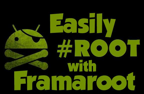 Download Framaroot 1.9.2 APK Effettuare il Root in un solo click  per tutti i device Android con Framaroot